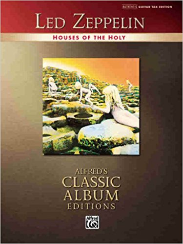 Led Zeppelin Houses of the Holy Guitar Tab Edition Alfred's Classic Album