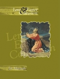 Lent & Easter Collection for Manuals