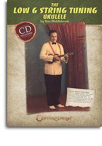 Low G String Tuning Ukulele - Ron Middlebrook