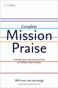 Mission Praise Complete Words Edition 2005