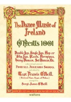 O'Neill's 1001 Dance music of Ireland