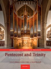 Pentecost and Trinity - Oxford Hymn Settings for Organists