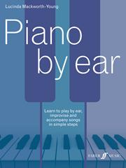 Piano by Ear - Mackworth-Young