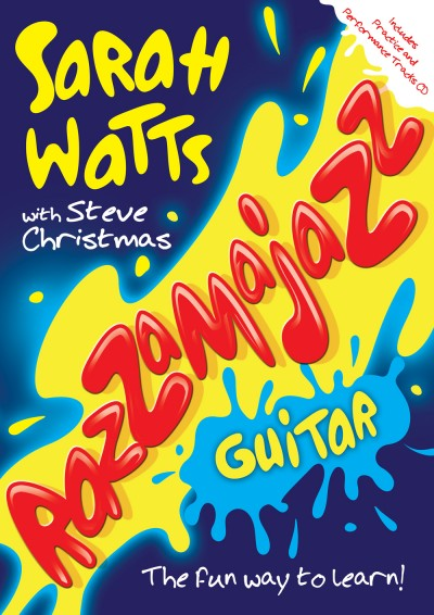 Razzamajazz Guitar by Sarah Watts with Steve Christmas Book & CD