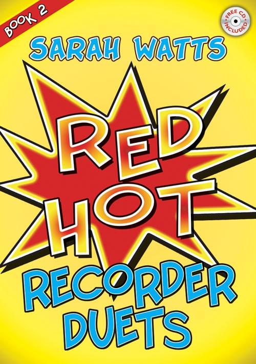 Red Hot Recorder Duets Book 2 Sarah Watts