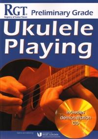 RGT Ukulele Playing Preliminary Grade + CD CD