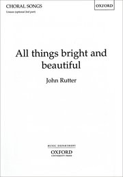All things bright and beautiful, Rutter- Unison