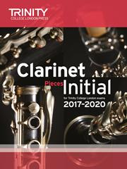 Trinity Clarinet Exam 2017-2020 score & part Grade Initial