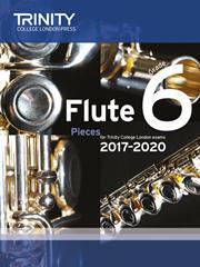 Trinity Flute Exam 2017-2020 score & part Grade 6