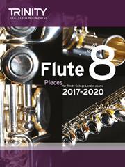 Trinity Flute Exam 2017-2020 score & part Grade 8
