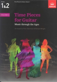 Time Pieces for Guitar vol 1 grades 1-2