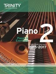 Trinity Piano Examination 2015-17 Grade 2 book only
