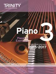 Trinity Piano Examination 2015-17 Grade 3