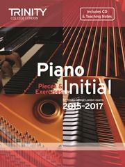 Trinity Piano Examination 2015-17 grade Initial Book & CD