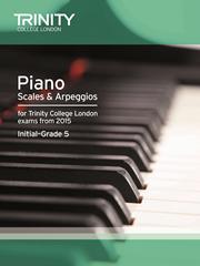 Trinity Piano Scales & Arpeggios from 2015 Initial to Grade5