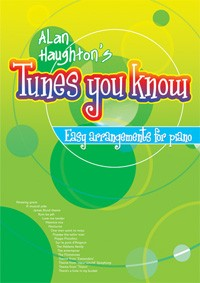 Tunes you Know  piano easy arrangements Haughton