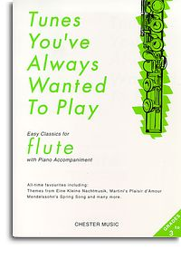 Tunes You've Always Wanted to Play Flute & Piano