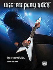 Uke 'An Play Rock Ukulele tab, 25 great rock songs arr. Luttjeboer