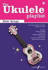 Ukulele Playlist - Kids' Songs chord songbook