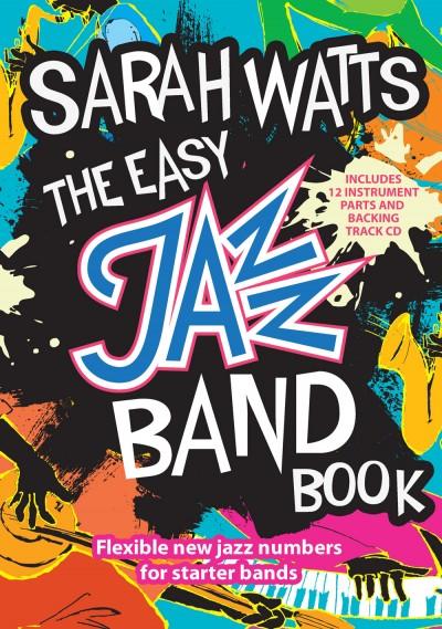 Sarah Watts - Easy Jazz Band Book with CD Backing tracks