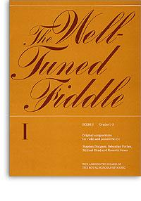 Well Tuned Fiddle Book 1 Grades 1-3