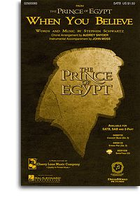 When you Believe 2-part (Prince of Egypt) Schwartz arr Snyder
