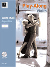 World Music - Argentina with CD  Play-along Violin with Piano accompaniment